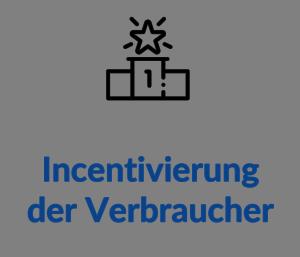 Incentivierung der Verbraucher